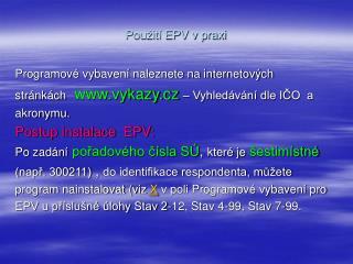 Použití EPV v praxi