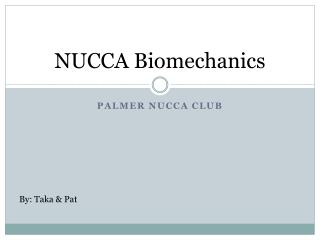 NUCCA Biomechanics