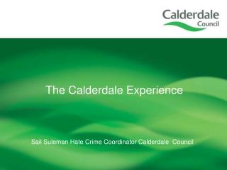 Sail Suleman Hate Crime Coordinator Calderdale  Council