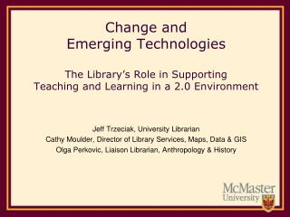 Jeff Trzeciak, University Librarian Cathy Moulder, Director of Library Services, Maps, Data & GIS