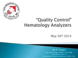 """Quality Control""   Hematology Analyzers"