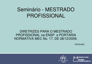 Seminário - MESTRADO PROFISSIONAL