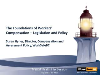 The Foundations of Workers' Compensation – Legislation and Policy