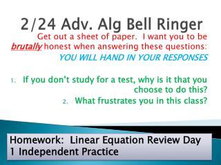 2/24 Adv.  Alg  Bell Ringer
