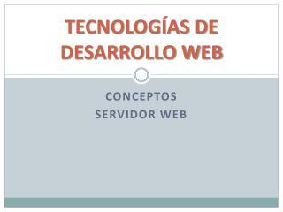 TECNOLOGÍAS  DE  DESARROLLO WEB