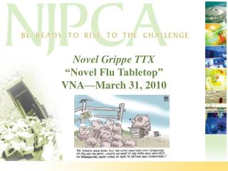 "Novel Grippe TTX ""Novel Flu Tabletop"" VNA—March 31, 2010"