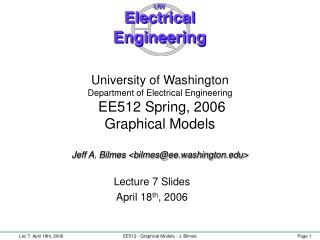Lecture 7 Slides April 18 th , 2006