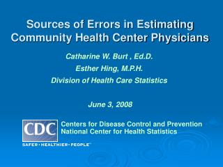 Sources of Errors in Estimating Community Health Center Physicians