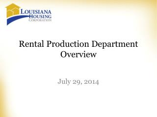 Rental Production Department Overview
