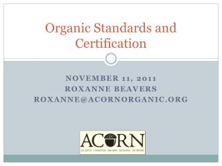 Organic Standards and Certification