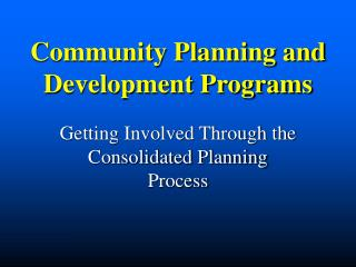 Community Planning and Development Programs