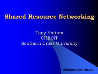 Shared Resource Networking