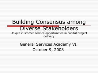 General Services Academy VI October 9, 2008