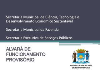 ALVARÁ DE FUNCIONAMENTO PROVISÓRIO