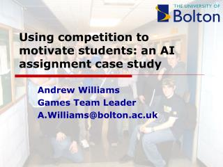 Using competition to motivate students: an AI assignment case study