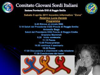 """Sabato 9 aprile 2011 Incontro informativo """"Zona"""" Relatrice Lucia Daniele Programma"""