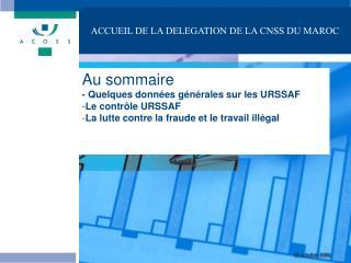 ACCUEIL DE LA DELEGATION DE LA CNSS DU MAROC
