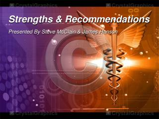 Strengths & Recommendations