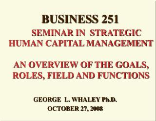 GEORGE  L. WHALEY Ph.D.  OCTOBER 27, 2008