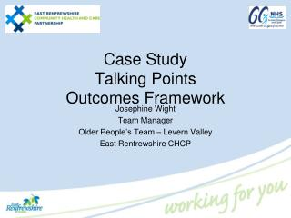 Case Study Talking Points Outcomes Framework