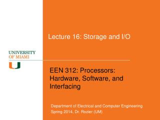 Lecture 16: Storage and I/O