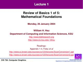 Monday, 26 January 2004 William H. Hsu Department of Computing and Information Sciences, KSU