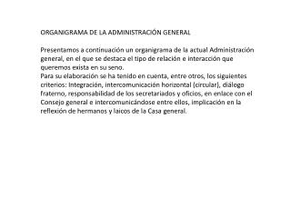 ORGANIGRAMA DE LA ADMINISTRACI�N GENERAL