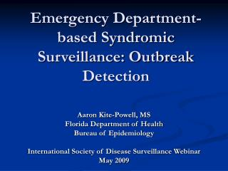 Emergency Department-based Syndromic Surveillance: Outbreak Detection