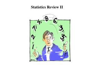 Statistics Review II