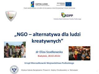 """""""NGO – alternatywa dla ludzi kreatywnych"""""""