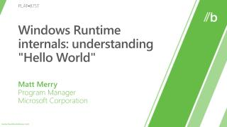 Windows Runtime internals: understanding Hello World