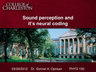 Sound perception and  it�s neural coding