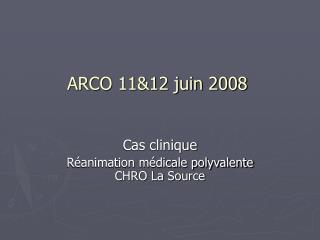 ARCO 11&12 juin 2008