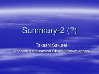 Summary-2 (?)