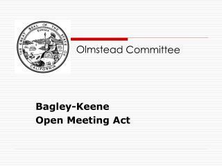 Bagley-Keene  Open Meeting Act