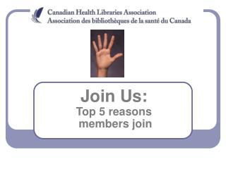 Join Us:  Top 5 reasons  members join