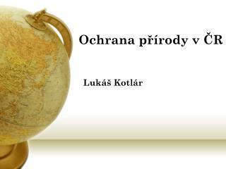 Ochrana přírody v ČR