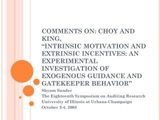 Shyam Sunder The Eighteenth Symposium on Auditing Research