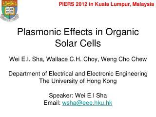 Plasmonic Effects in Organic Solar Cells