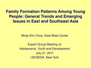 Minja Kim Choe, East-West Center Expert Group Meeting on  Adolescents, Youth and Development