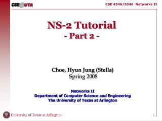 NS-2 Tutorial - Part 2 -