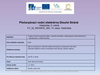 Přečerpávací vodní elektrárna Dlouhé Stráně Vlastivěda, 5. ročník