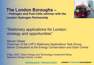 The London Boroughs – - Hydrogen and Fuel Cells seminar with the London Hydrogen Partnership