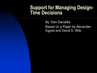 Support for Managing Design-Time Decisions