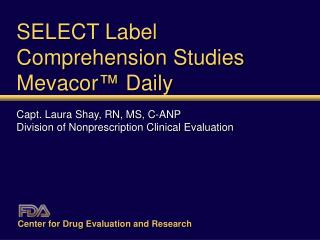 SELECT Label  Comprehension Studies Mevacor ™  Daily