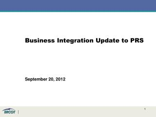 Business Integration Update to PRS