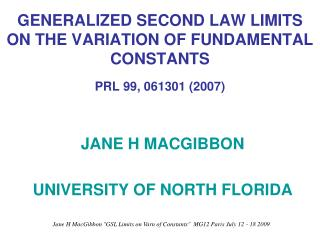 GENERALIZED  SECOND LAW LIMITS ON THE VARIATION OF  FUNDAMENTAL CONSTANTS PRL 99, 061301 (2007)