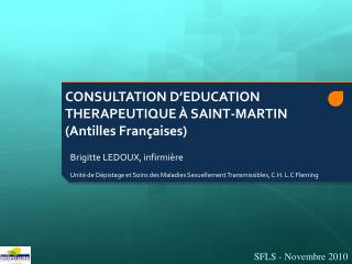 CONSULTATION D�EDUCATION THERAPEUTIQUE � SAINT-MARTIN (Antilles Fran�aises)