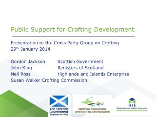 Public Support for Crofting Development