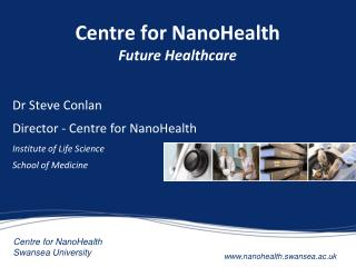 Centre for NanoHealth Future Healthcare